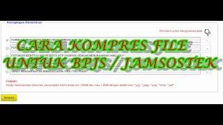 CARA KOMPRES FILE UNTUK EKLAIM BPJS/JAMSOSTEK