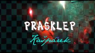 Video Prasklep - 21.10.2017 Kostelec - Barák