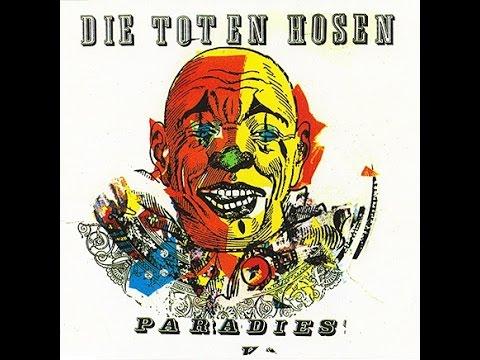 Die Toten Hosen - Paradies