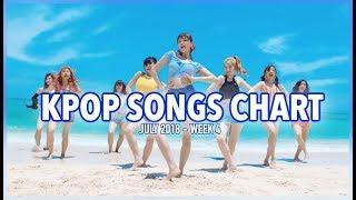 K-POP SONGS CHART | JULY 2018 (WEEK 4)