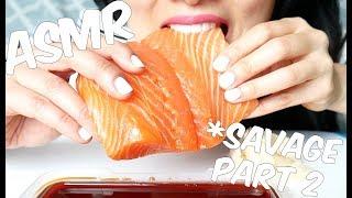 ASMR SUSHI Grade Salmon SASHIMI *part 2 ( EXTREME SAVAGE EATING SOUNDS) No Talking   SAS-ASMR