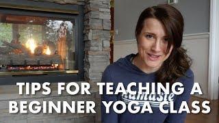 How to TEACH a Beginner Yoga Class