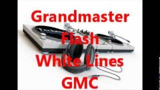 Grandmaster Flash - White Lines  ( Original )