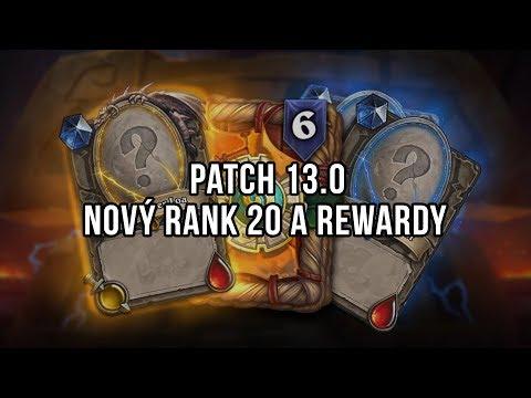 Patch 13.0 - Nový rank 20, Rastakhan's Rumble, Rewardy a Winter Veil