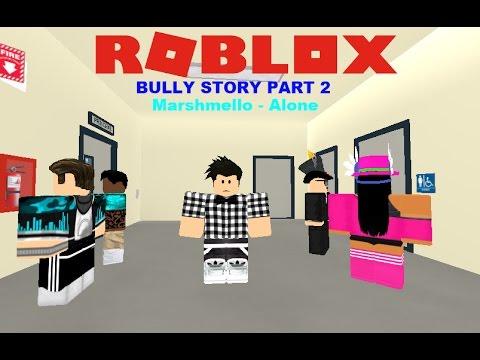 [Bloxy 2017] Bully Story Part #2: Marshmello - Alone (Roblox Music Video)
