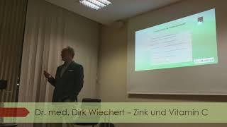 Zink und Vitamin C - Dr. med. Dirk Wiechert