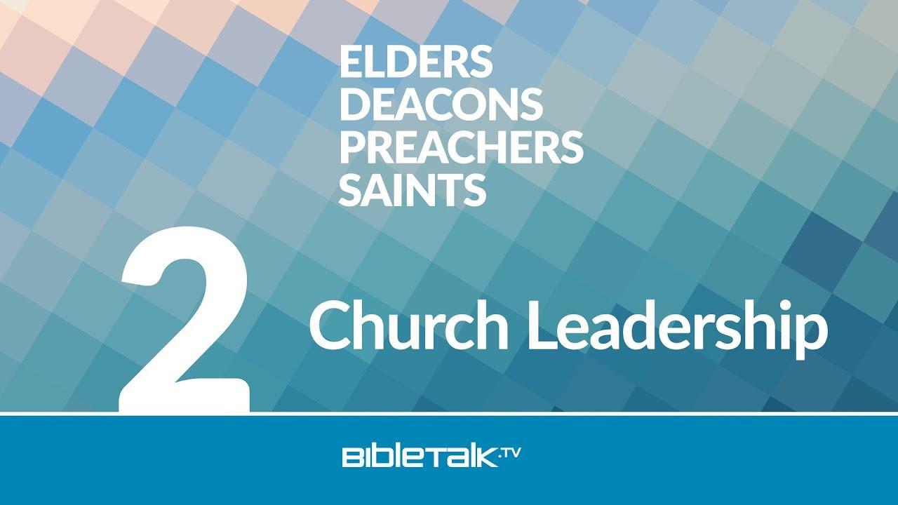 2. Church Leadership