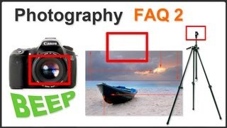 Photography FAQ Pt. 2
