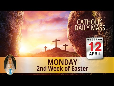 Catholic Mass Online 12th April 2021 Monday Daily Mass