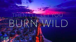 Rozes   Burn Wild (Young Bombs Remix   Lyric Video)