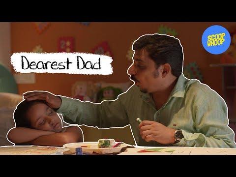Dearest Dad - Scoopwhoop