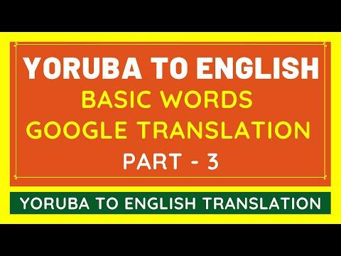 Yoruba to English Basic Words Translation #3 | Yoruba Language to English Translate Google