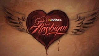 Yeh Hai Aashiqui - 'Extraordinary Love Stories' Promo 1 (Official) bindass