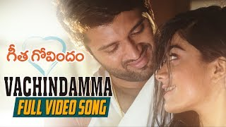 Vachindamma Full Video Song | Geetha Govindam | Vijay Deverakonda, Rashmika, Parasuram, Gopi Sunder