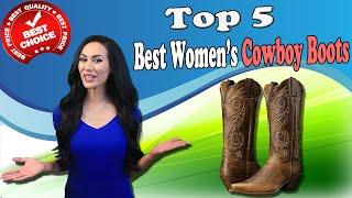 Best Women's Cowboy Boots USA | Top 5