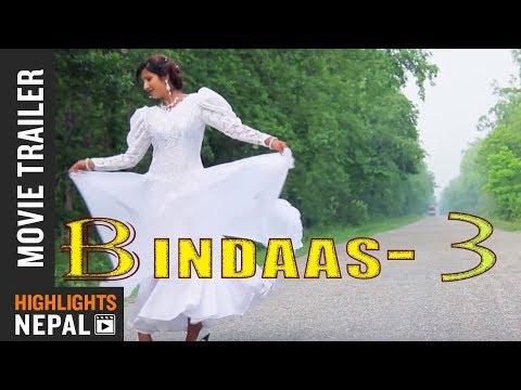 Download BINDAAS 3   Nepali Movie Official Trailer   Shuvechchha Thapa   Asok Phuyal   Manish Karki HD Mp4 3GP Video and MP3