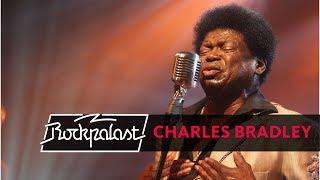 Charles Bradley live   Rockpalast   2013