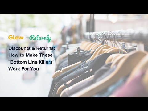 How to Make Discounts and Returns Work for You