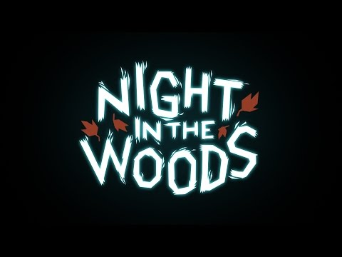 Night In The Woods Trailer - NEW DATE: FEBRUARY 21st thumbnail