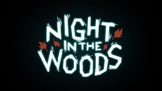 Clip of Night in the Woods