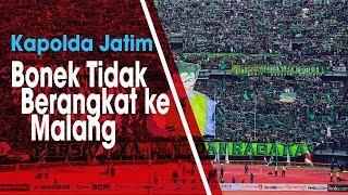 Jelang Pertandingan Final Leg ke-2 Piala Presiden, Kapolda Jatim Imbau Bonek Tidak ke Kanjuruhan