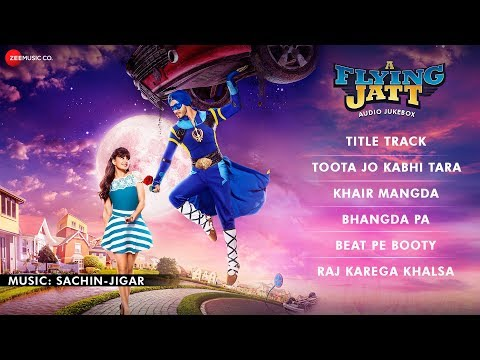 A Flying Jatt - FULL MOVIE AUDIO JUKEBOX | Tiger S