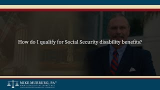 Video thumbnail: How do I qualify for Social Security disability benefits?
