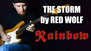 THE STORM   RITCHIE BLACKMORE'S RAINBOW (FULL GUITAR COVER) By RED WOLF