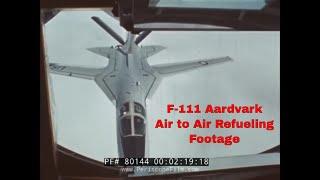 F-111 AARDVARK FLIGHT TEST PROGRAM   AIR-TO-AIR REFUELING  EDWARDS AFB  (SILENT FOOTAGE) 80144