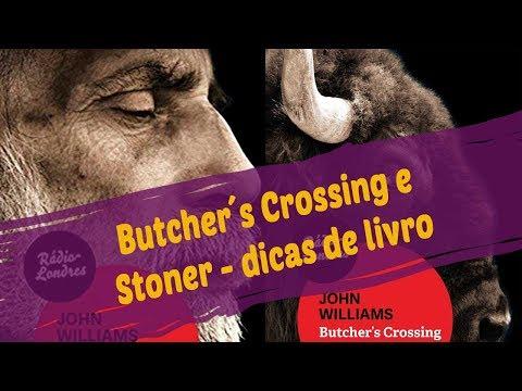 Butcher's Crossing e Stoner - dicas de #livro