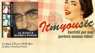 Al Bano, Romina Power - Ci sarà - ITmYOUsic, Musica Italiana, Italian Music