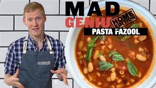 Super Easy Pasta Fazool (Pasta E Fagioli) | Mad Genius | Food & Wine