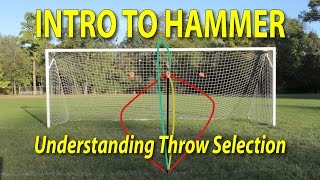 Intro To Ultimate Frisbee Hammer: Throw Selection