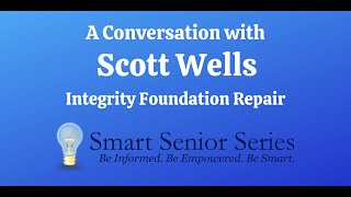 A Conversation with Scott Wells from Integrity Foundation Repair