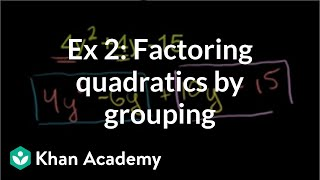 Factoring Trinomials by Grouping 4