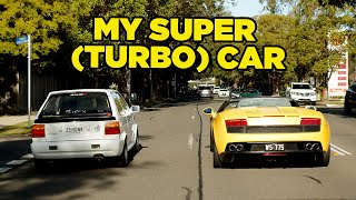MY SUPER (TURBO) CAR