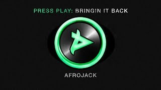 Afrojack - Bringin It Back