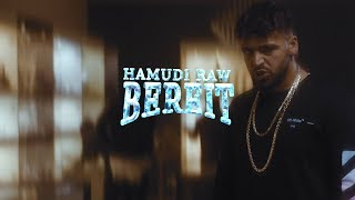 HAMUDI RAW   BEREIT Prod. By Jurij Gold (Official Video)
