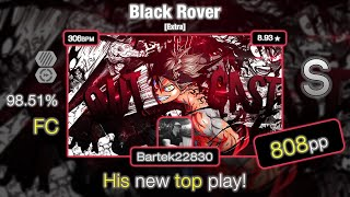 Bartek22830 | Vickeblanka - Black Rover [Extra] + HD,DT 98.51% FC #5 - 808pp | HIS NEW TOP PLAY!