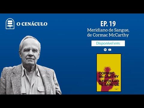 Episódio 19 - Meridiano de Sangue, de Cormac McCarthy