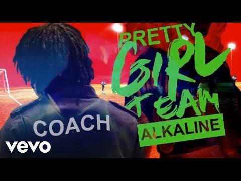 download lagu mp3 mp4 Alkaline Pretty Girl Team, download lagu Alkaline Pretty Girl Team gratis, unduh video klip Alkaline Pretty Girl Team