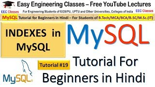 MySQL Tutorial #19 in Hindi: Indexes in MySQL - CREATE, View and Delete Index