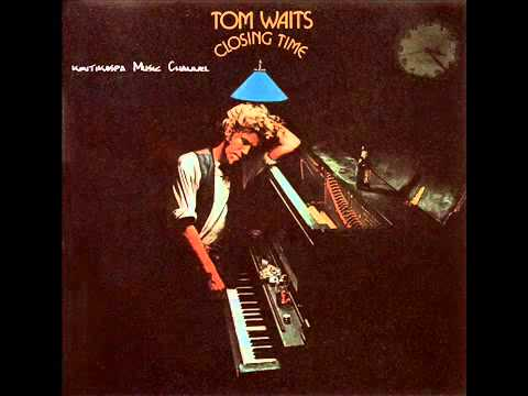 Tom Waits   Closing Time 1973) Debut Album Full   YouTube