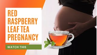 🆕red Raspberry Leaf Tea Pregnancy When To Start Drinking Red Raspberry Leaf Tea Top Video