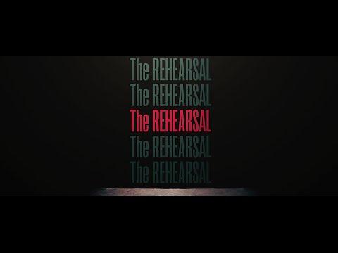 The Rehearsal ( The Rehearsal )