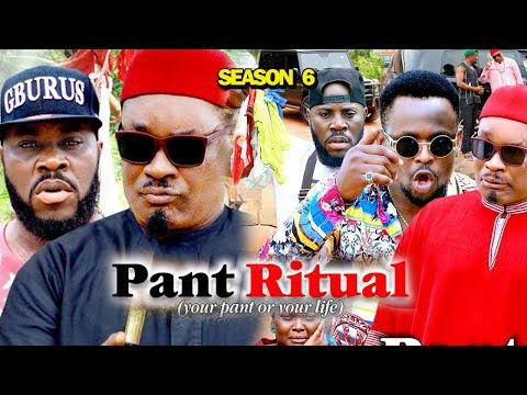 PANT RITUAL SEASON 6 - (New Movie) 2019 Latest Nigerian Nollywood Movie Full HD