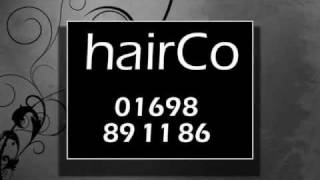 preview picture of video 'Hairdressers in Hamilton | hairCo Hamilton ML3 | Hair and Beauty Salon 01698 - 89 11 86'