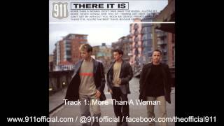 911 - There It Is Album - 01/11: More Than A Woman [Audio] (1999)