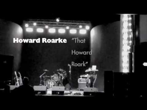 That Howard Roark *LIVE* - Howard Roarke