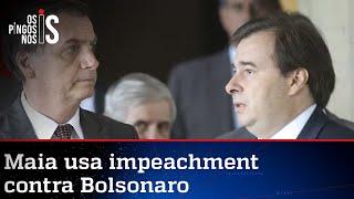Maia volta a ameaçar Bolsonaro com impeachment